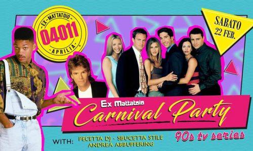 Eventi e DJ Set a tema anni 90: Carnival Party 90s TV series
